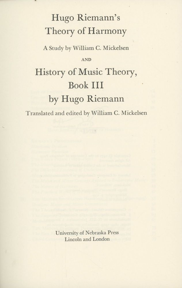 Hugo Riemann's Theory of Harmony: A Study, and History of Music Theory Book III. William C. Mickelsen.