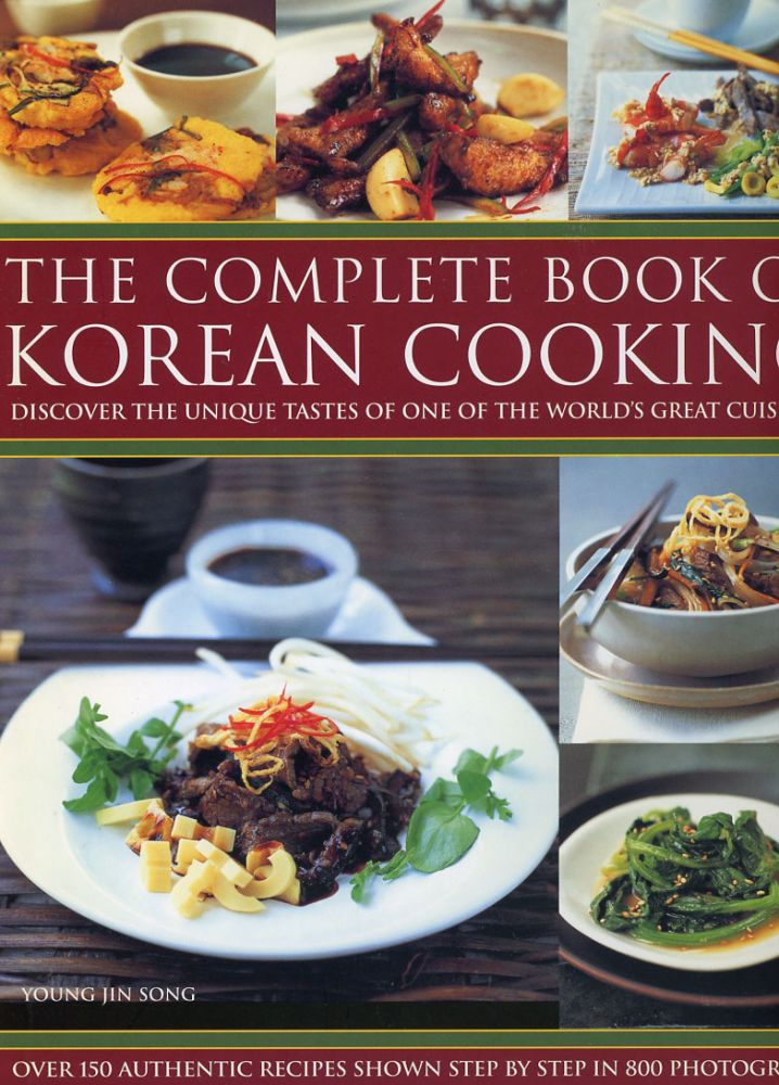 The Complete Book of Korean Cooking. Young Jin Song, photographer Martin Brigdale.