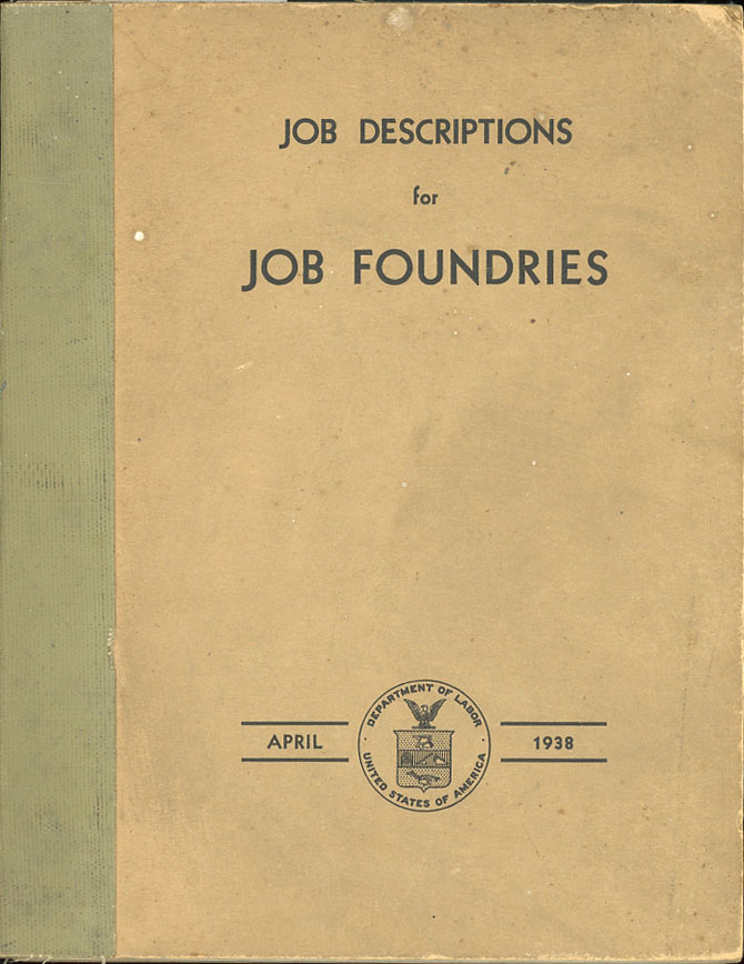 Job Descriptions for Job Foundries. United States Department of Labor, United States Employment Service.