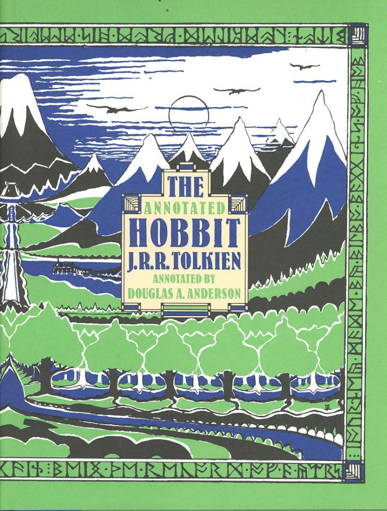 The Annotated Hobbit: The Hobbit, or, There and Back Again. J. R. R. Tolkien, intro and notes Douglas A. Anderson.