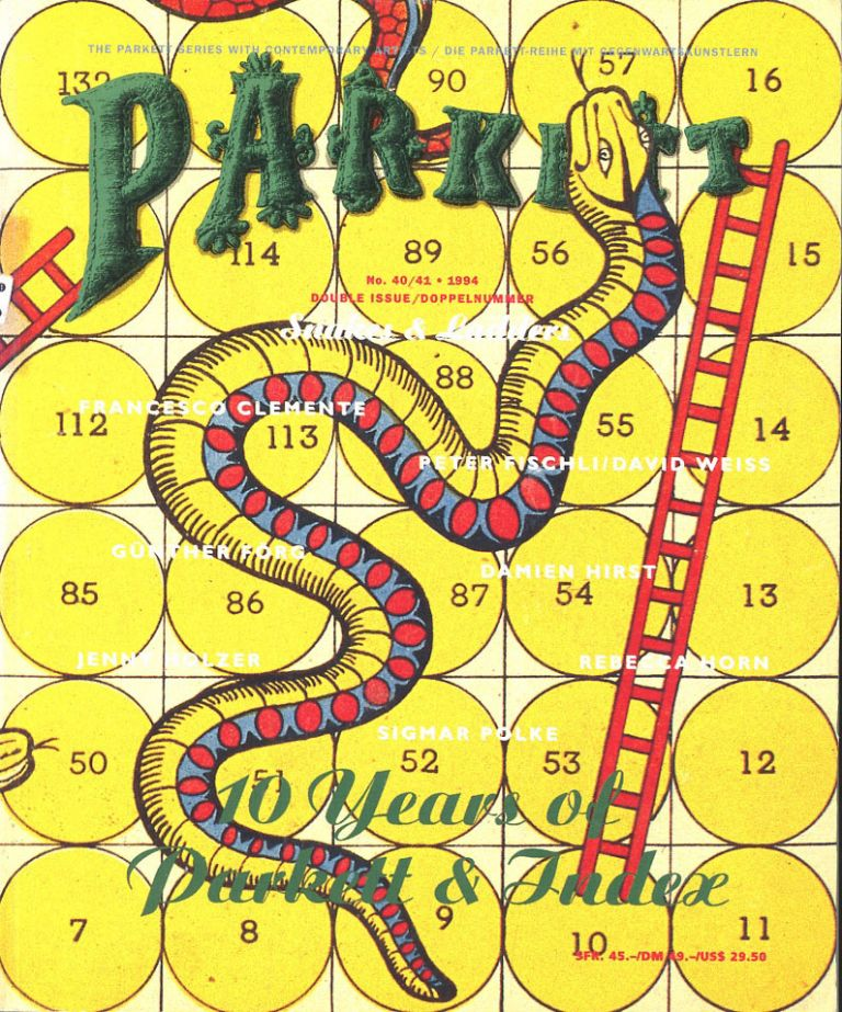 Parkett No. 40/41: Snakes & Ladders (Double Issue: 10 Years of Parkett and Index). Francesco Clemente, Rebecca Horn Jenny Holzer, Sigmar Polke, Damien Hirst.