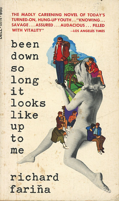Been Down So Long It Looks Like Up to Me (2nd Dell printing). Richard Farina.