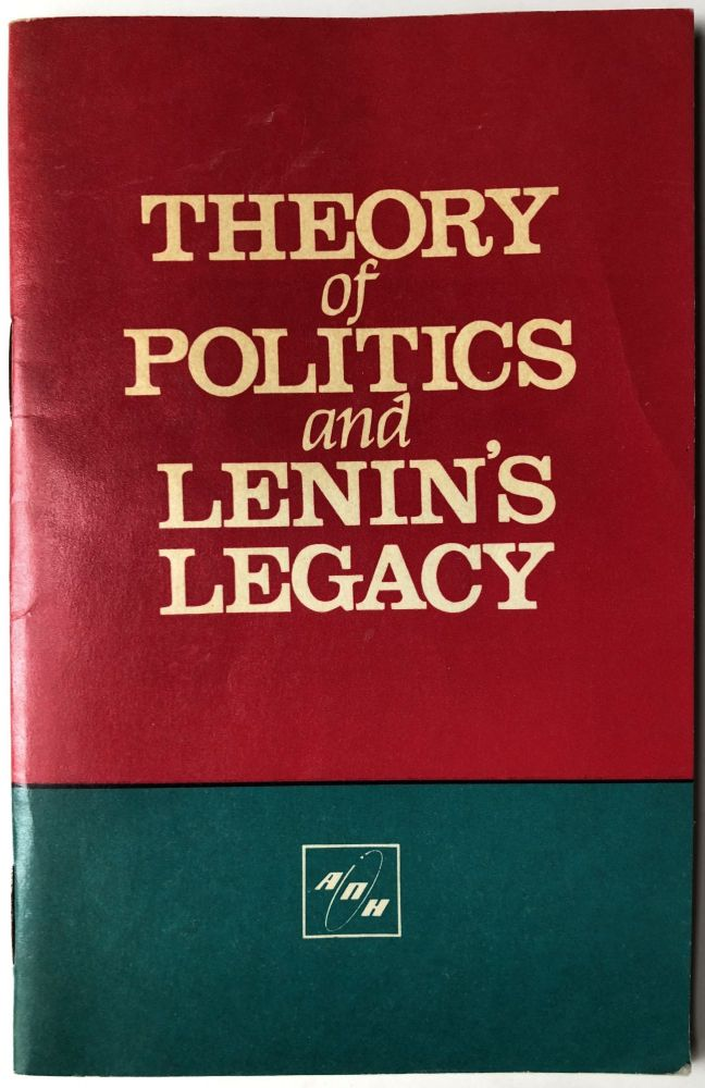 Theory of Politics and Lenin's Legacy, some theoretical aspects of politics. B. Fyodorov.