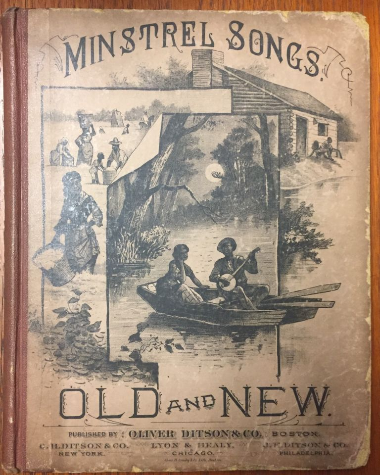 Minstrel Songs, Old and New, A Collection of World-Wide, Famous...