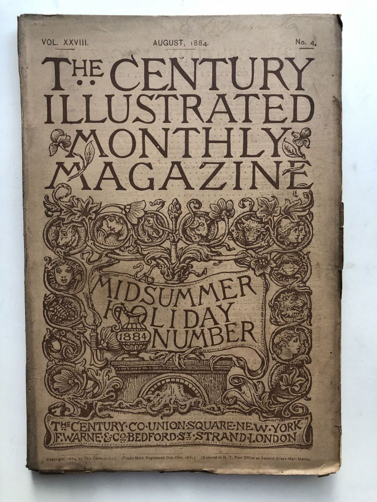 The Century Illustrated Monthly Magazine, August 1884. John Burroughs Henry James, George W. Cable.