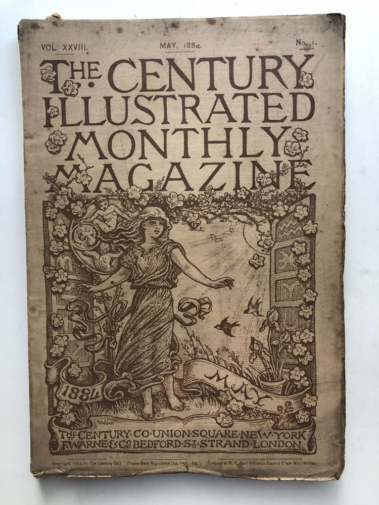 The Century Illustrated Monthly Magazine, May 1884. John Burroughs Henry James, Frank R. Stockton, George W. Cable.