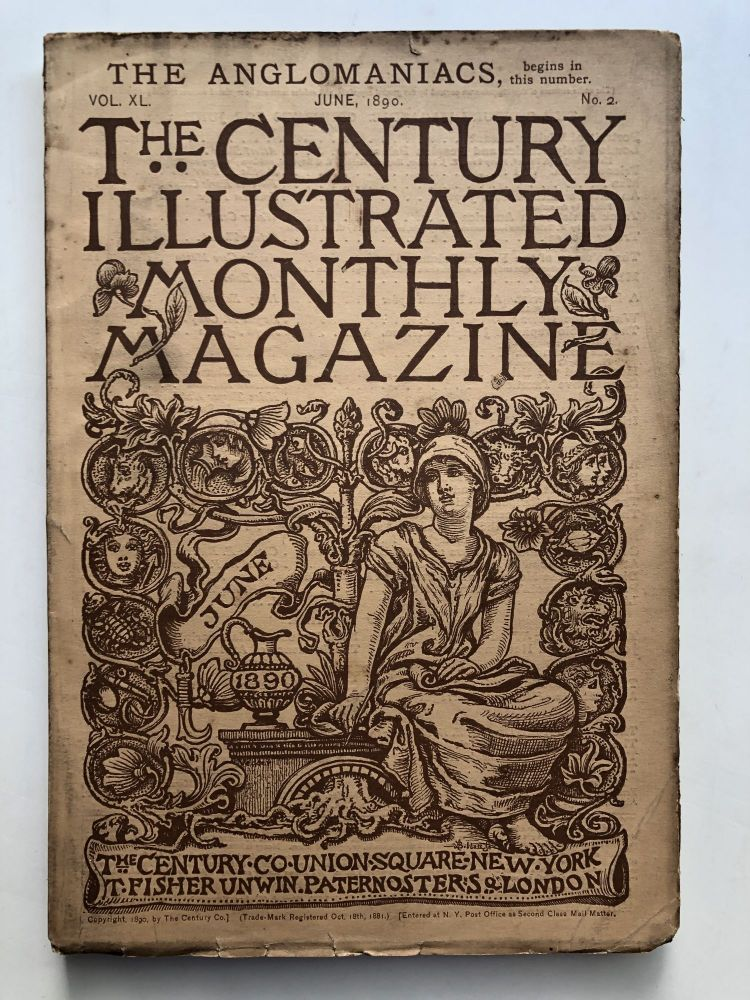 The Century Illustrated Monthly Magazine, June 1890. Walter Camp John La Farge, Octave Thanet.