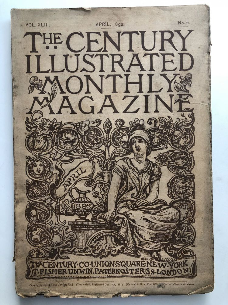 The Century Illustrated Monthly Magazine, April 1892. S. Weir Mitchell Rudyard Kipling.