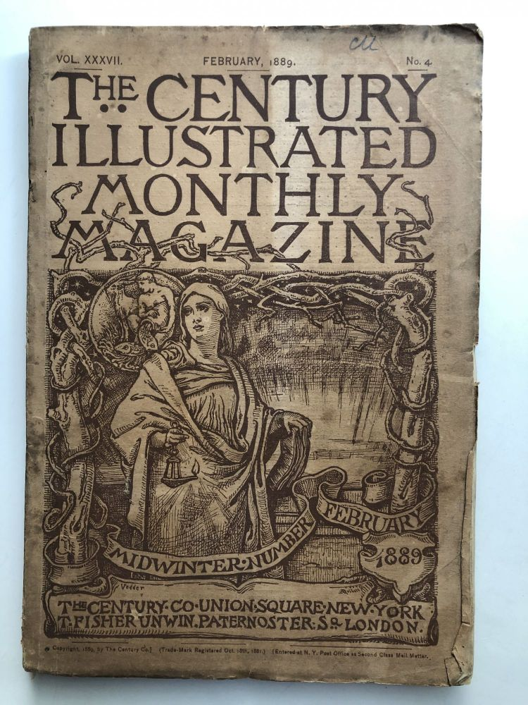 The Century Illustrated Monthly Magazine, February 1889. George W. Cable Washington Gladden, James Whitcomb Riley.