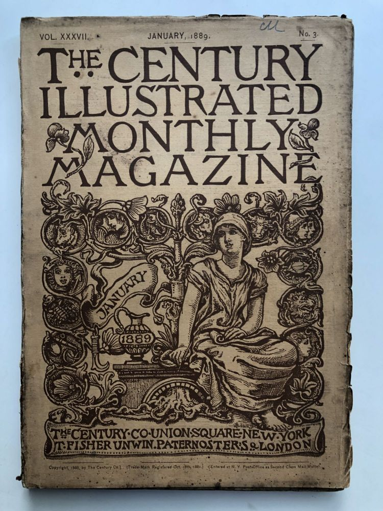 The Century Illustrated Monthly Magazine, January 1889. George W. Cable Frederick Remington, James Whitcomb Riley.