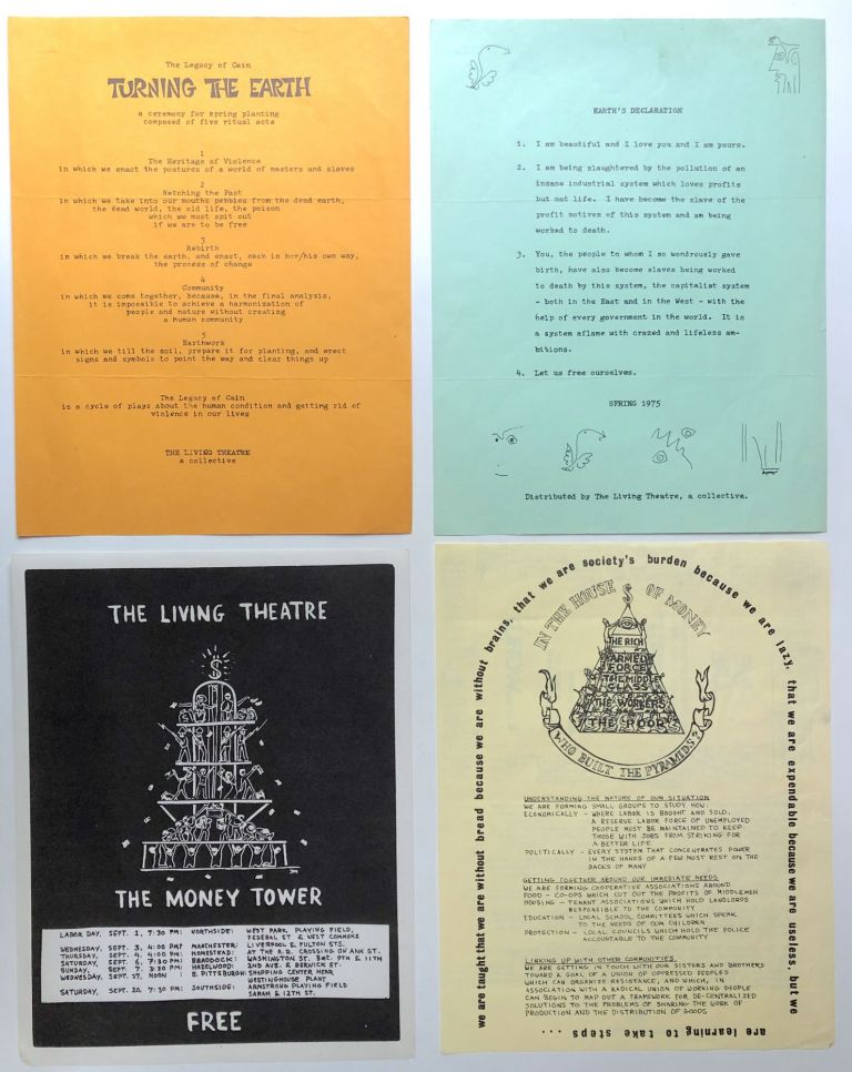 """Group of ephemera from The Living Theatre and its time in Pittsburgh: photo of Beck and Malina (1975), """"The Money Tower"""" (flyer, 1975), """"The Legacy of Cain"""" (flyer, 1975, listing cast and describing scenes of """"The Money Tower""""), """"The Beginning of a Process of Social Creation"""" (1975 manifesto), """"In the House of Money"""" (Call to action flyer, 1975), """"Earth's Declaration"""" (Spring 1975 flyer), """"Turning the Earth"""" (Flyer for another section of """"The Legacy of Cain""""), 2 pp. press release on """"The Legacy of Cain"""" from 1975, a Living Theatre """"Dollar Death"""" (the size of a dollar bill with anti-capitalist text), photo of Beck and others in """"Six Public Acts (1975), poster from the time: Judith Malina, Julian Beck...present An Open Discussion on Theatre and Revolution. Julian Beck Judith Malina."""