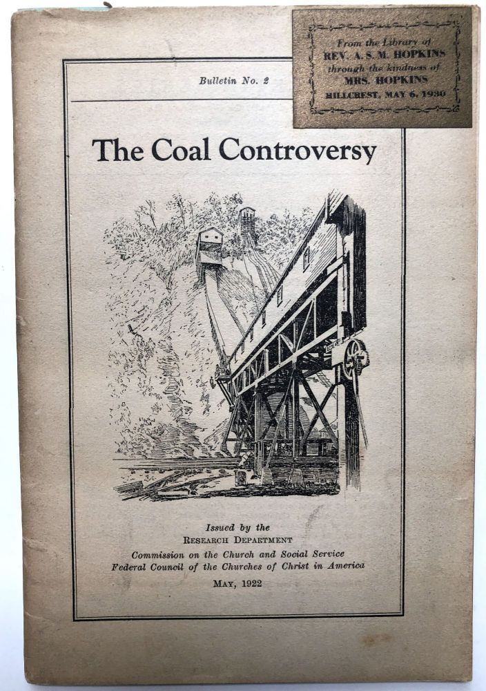 The Coal Controversy. Federal Council of the Churches of Christ in America, FCC.