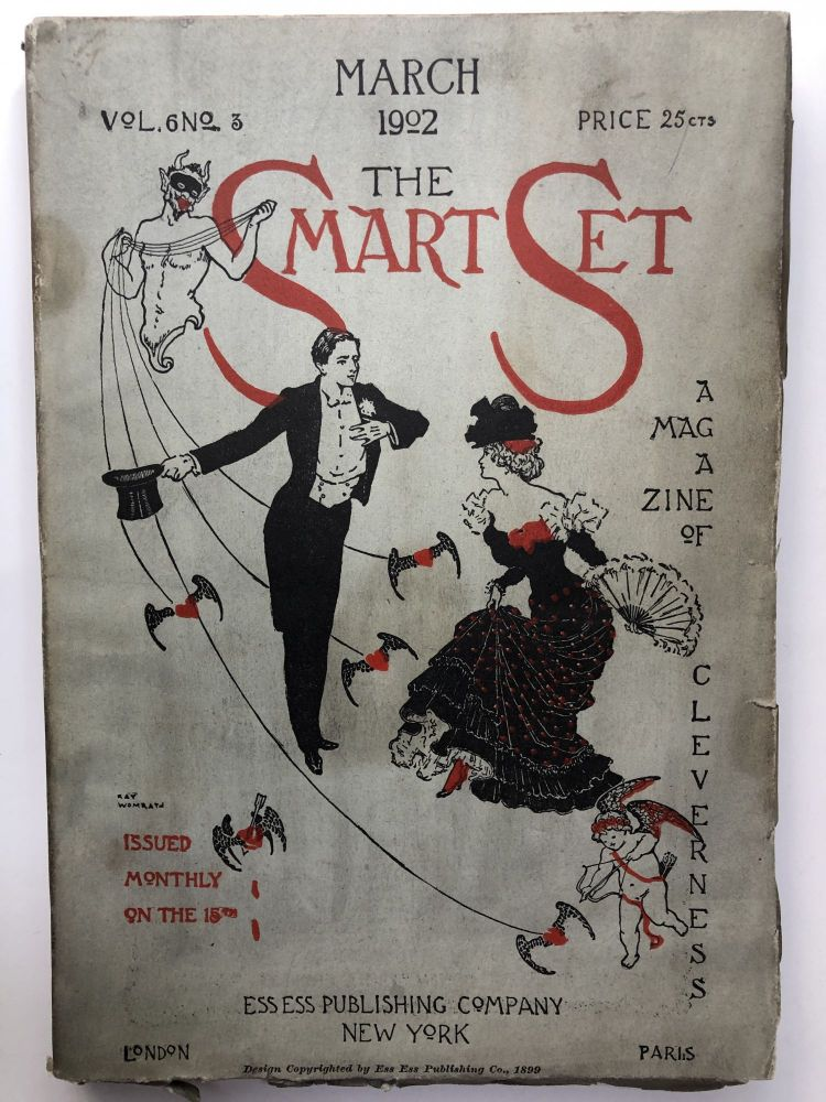 The Smart Set, a Magazine of Cleverness, March 1902. Emma Wolf James Branch Cabell, Alfred Henry Lewis.