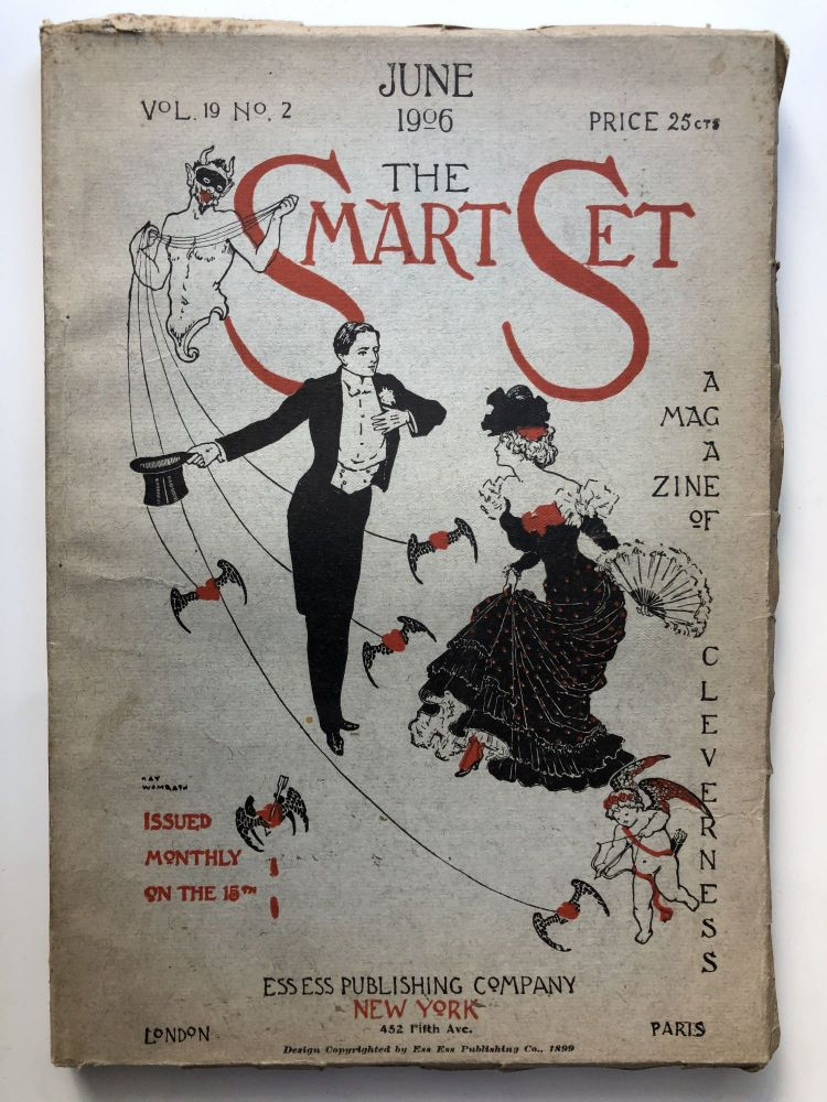 The Smart Set, a Magazine of Cleverness, June 1906. Charles Loomis Mary Austin, Arthur Stringer.