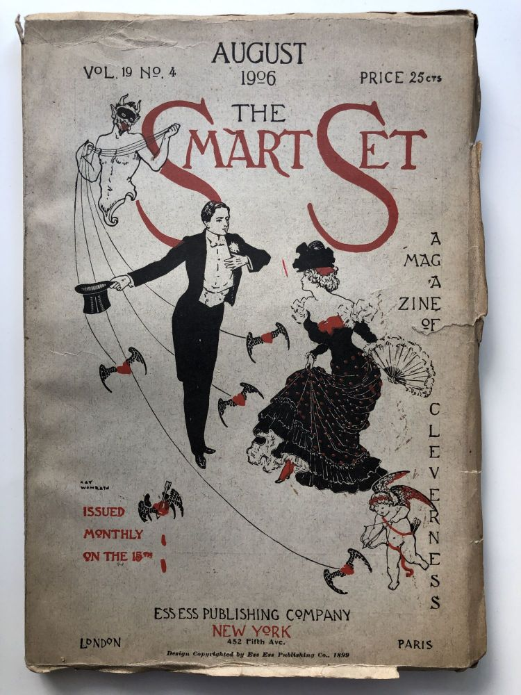 The Smart Set, a Magazine of Cleverness, August 1906. Ludwig Lewisohn Gelett Burgess.