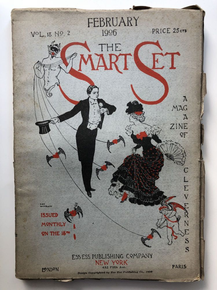 The Smart Set, a Magazine of Cleverness, February 1906. Clinton Scollard Jesse Lynch Williams, Zona Gale, Bliss Carman.