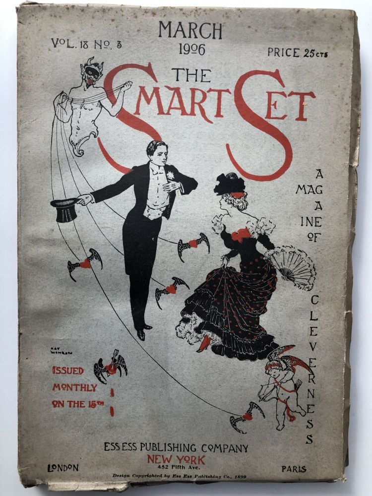 The Smart Set, a Magazine of Cleverness, March 1906. Gelett Burgess Emma Wolf, Ellis Parker Butler.