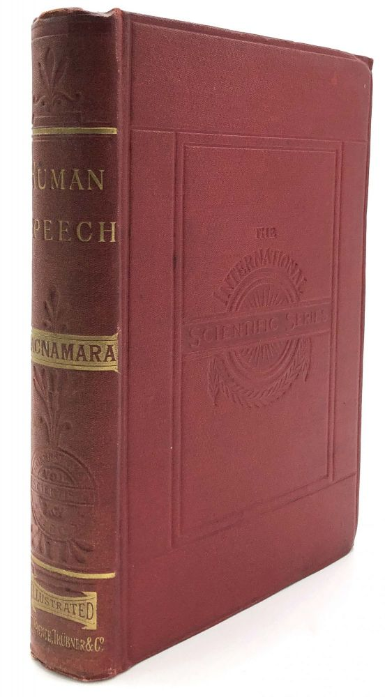 Human Speech (1908) with author's calling card and two color anatomical drawings. N. C. MacNamara.