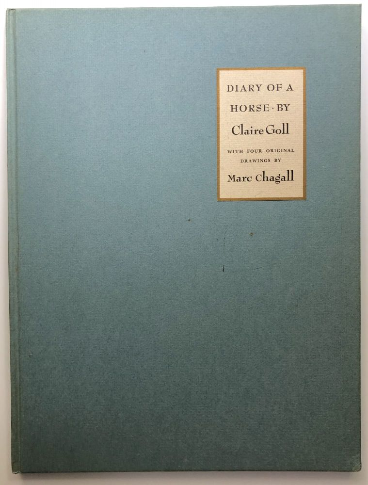 Diary of a Horse - limited edition with four drawings by Chagall. Claire Goll, Marc Chagall.