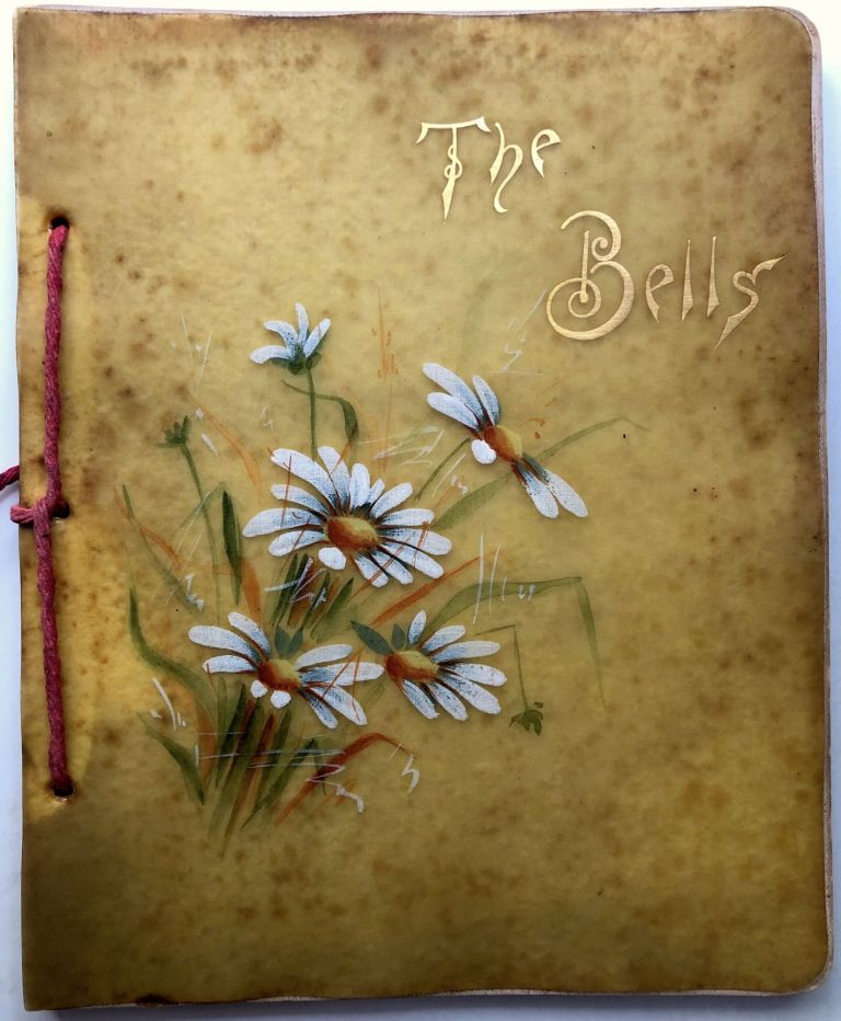 The Bells (1881) in unusual celluloid translucent hand painted covers. Edgar Allan Poe.