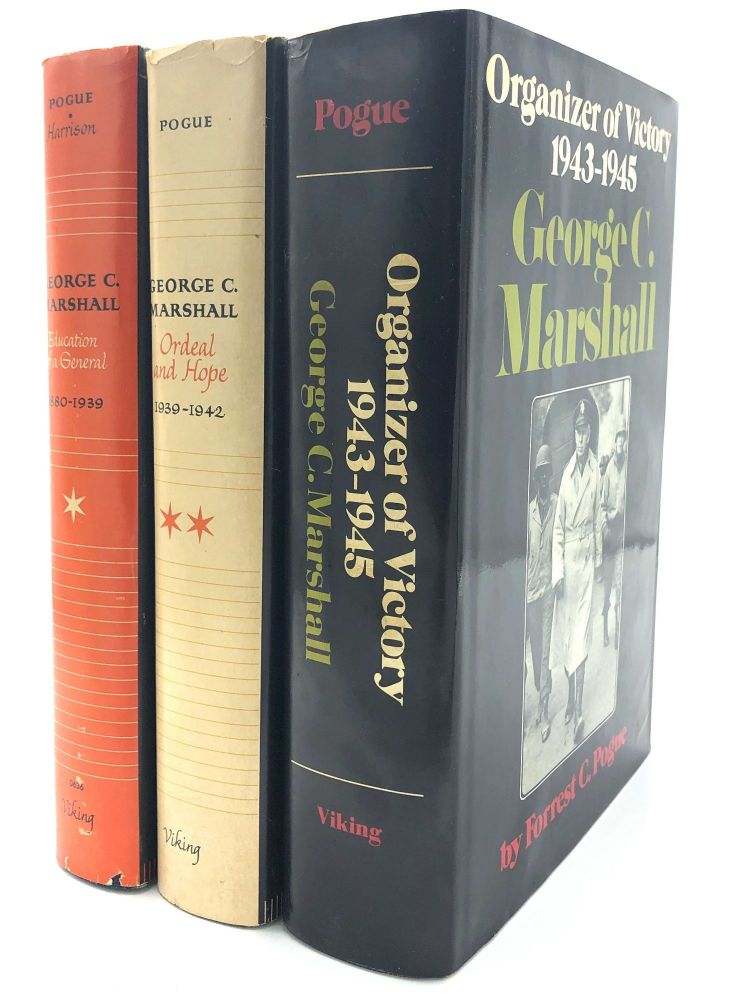 George C. Marshall (3 of 4 volumes): Education of a General; Ordeal and Hope; Organizer of Victory. Forest C. Pogue.