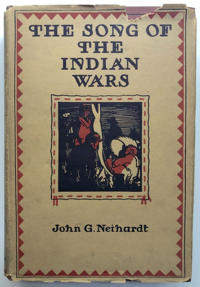 The Song of the Indian Wars. John G. Neihardt.