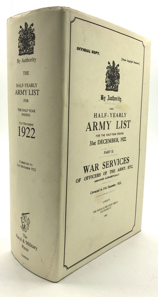 The Half Yearly Army List of the Half-Year Ending 31st December 1922. Part II: War Services of Officers of the Army
