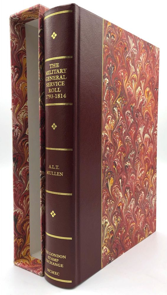 The Military General Service Roll, 1793- 1814. A. L. T. Mullen.