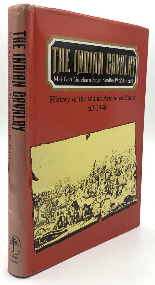 The Indian Cavalry, History of the Indian Armoured Corps till 1940. Gurcharn Singh Sandhu.
