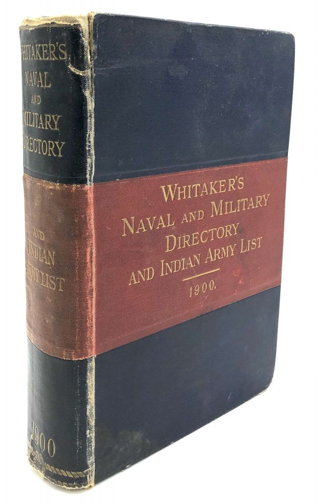 Whitaker's Naval & Military Directory & Indian Army List 1900