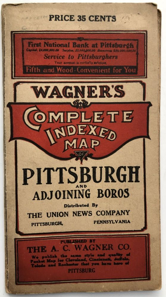 Wagner's Complete Indexed Map of Pittsburgh (Ca. 1915-20). A. C. Wagner Co.