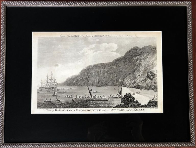 (Hawaii) A View of Karakakooa Bay from the Island Owyhee (1789; framed). James Cook Thomas Bankes, E. Scott, John Webber.