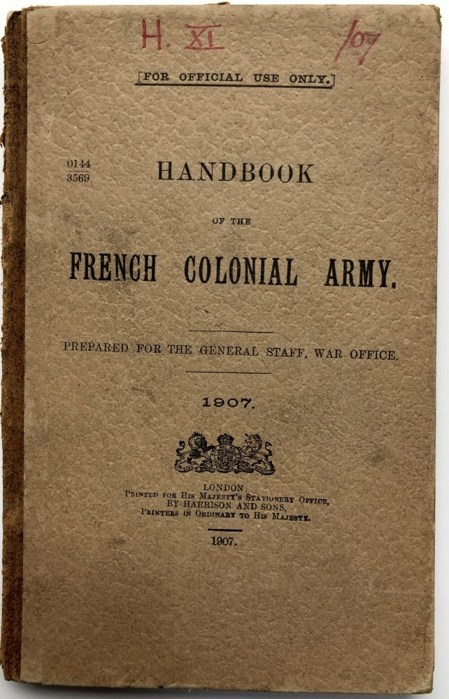 Handbook of the French Colonial Army. War Office General Staff.