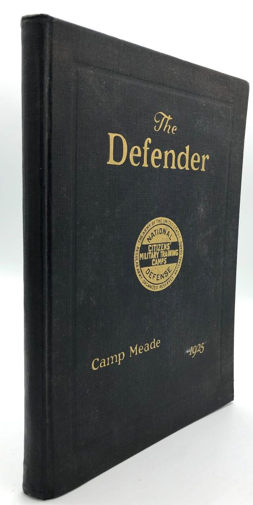 The Defender, Volume III, Third Corps Area, Camp Meade, Maryland, 1925. Citizens' Military Training Camp.