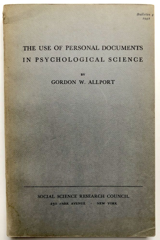 The Use of Personal Documents in Psychological Science. Gordon W. Allport.