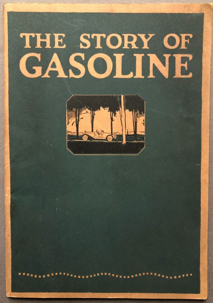 The Story of Gasoline. Atlantic Refining Company.