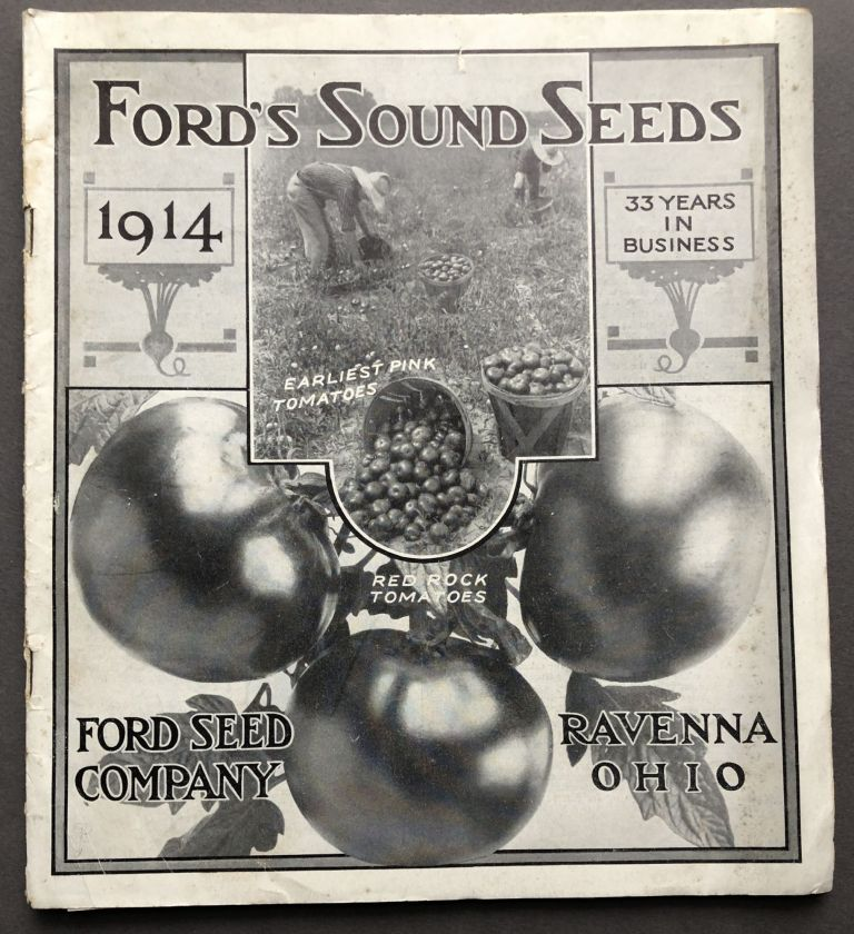 1914 Catalogue: Ford's Sound Seeds. Ravenna Ford Seed Co., OH.