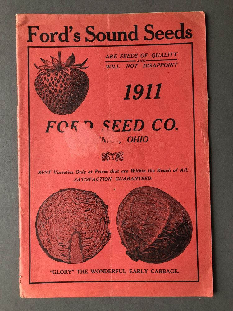 Ford's Sound Seeds, 1911 catalog. Ford Seed Co.