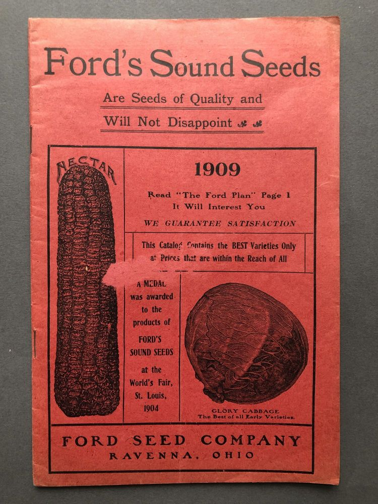 Ford's Sound Seeds, 1909 catalog. Ford Seed Co.