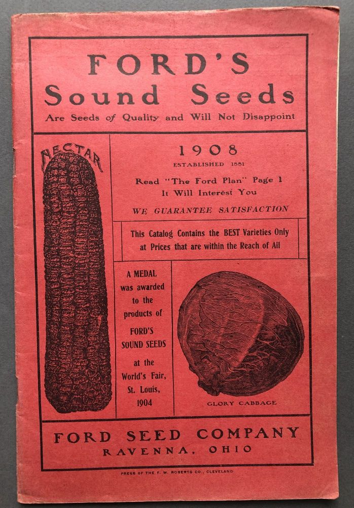 Ford's Sound Seeds, 1908 catalog. Ford Seed Co.