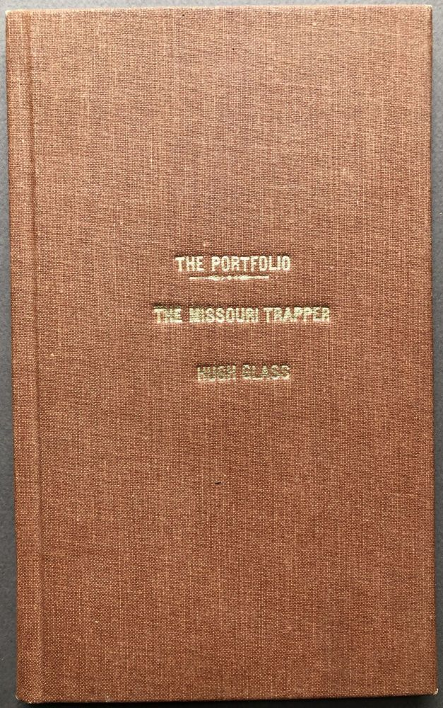 """The Missouri Trapper"" in The Port Folio, March 1825: first published account of the narrative that is the basis for ""The Revenant"" movie of 2015). Hugh Glass, ed J. E. Hall."