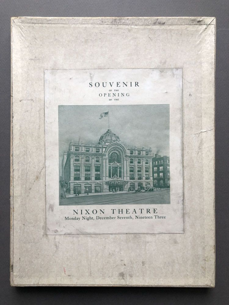 Souvenir of the Opening of the Nixon Theatre, Monday Night, December Seventh, Nineteen Three (1903)