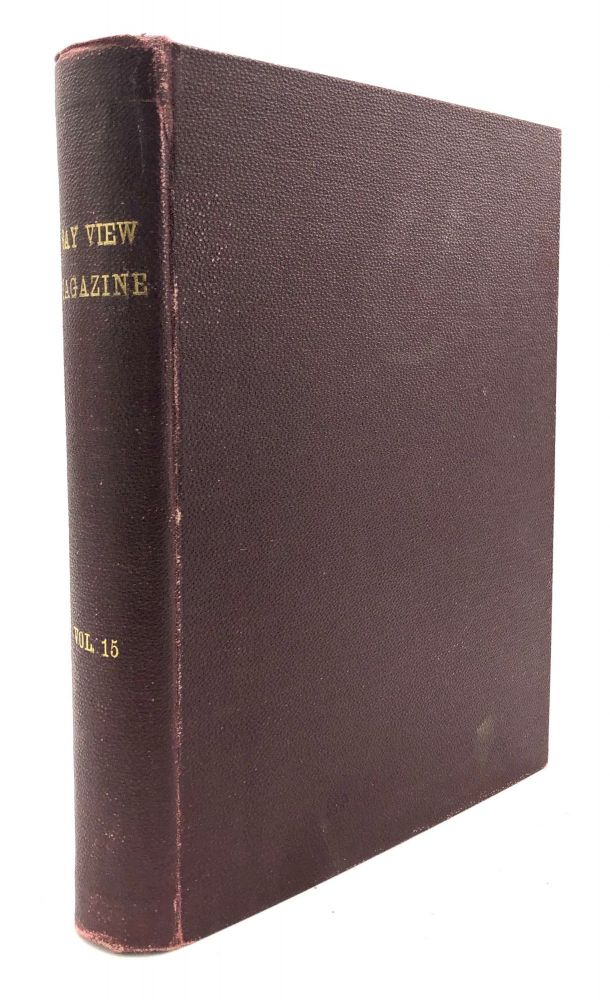 The Bay View Magazine, Vol. 15 nos. 1-8, October 1907 - May 1908, bound volume. Methodist Camp Meeting Movement, Chautauqua Movement.