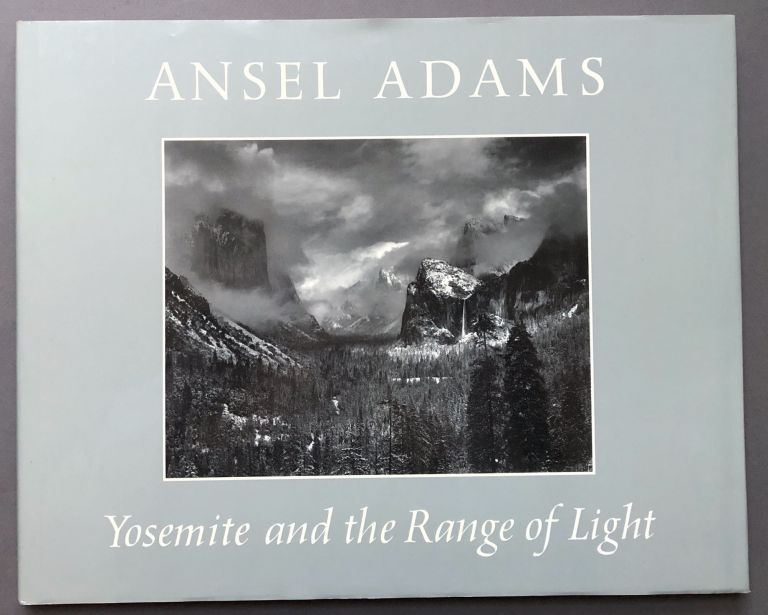 Yosemite and the Range of Light - signed copy. Ansel Adams.