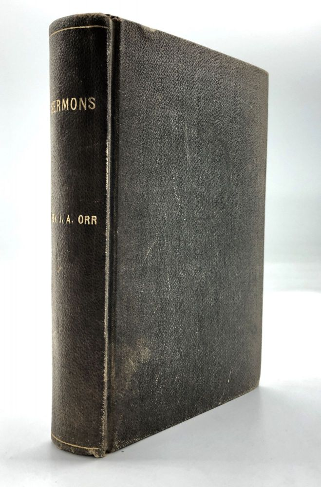 Bound volume of 1925-1939 sermons by Pittsburgh clergyman, many preached on the nation's first radio station KDKA. Early radio, John Alvin Orr.