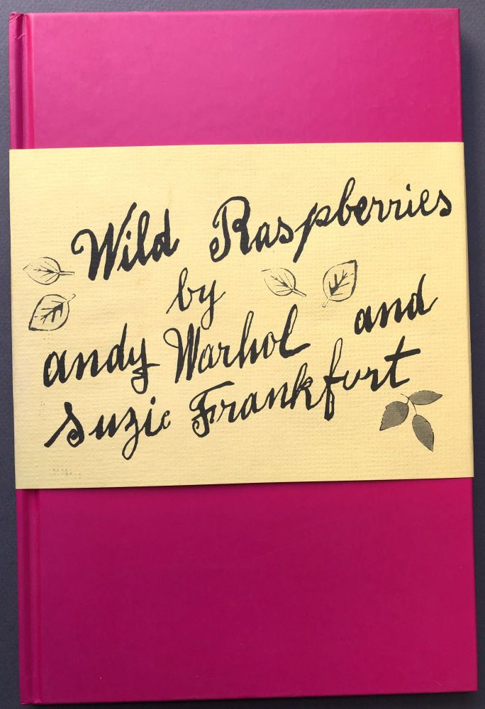 Wild Raspberries - inscribed by Warhol's older brother Paul Warhola. Andy Warhol.