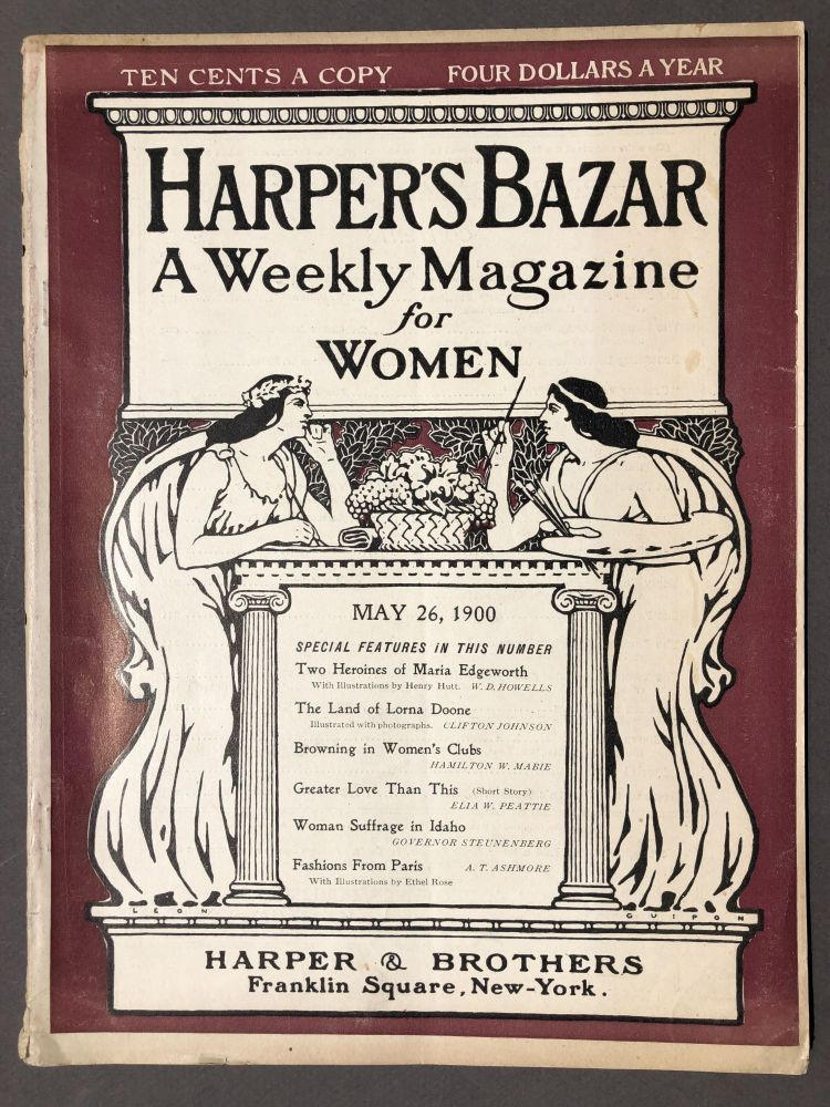 Harper's Bazar, a Weekly Magazine for Women, May 26, 1900. Hamilton W. Mabie William Dean Howells.