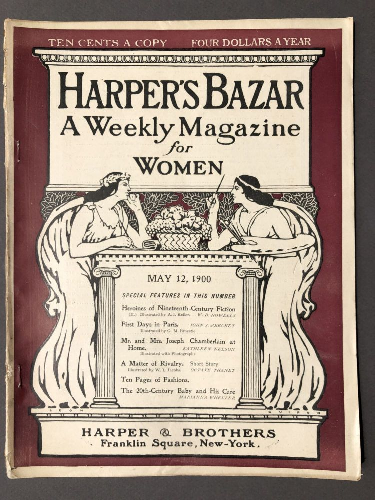 Harper's Bazar, a Weekly Magazine for Women, May 12, 1900. Kathleen Nelson William Dean Howells, Octave Thanet.