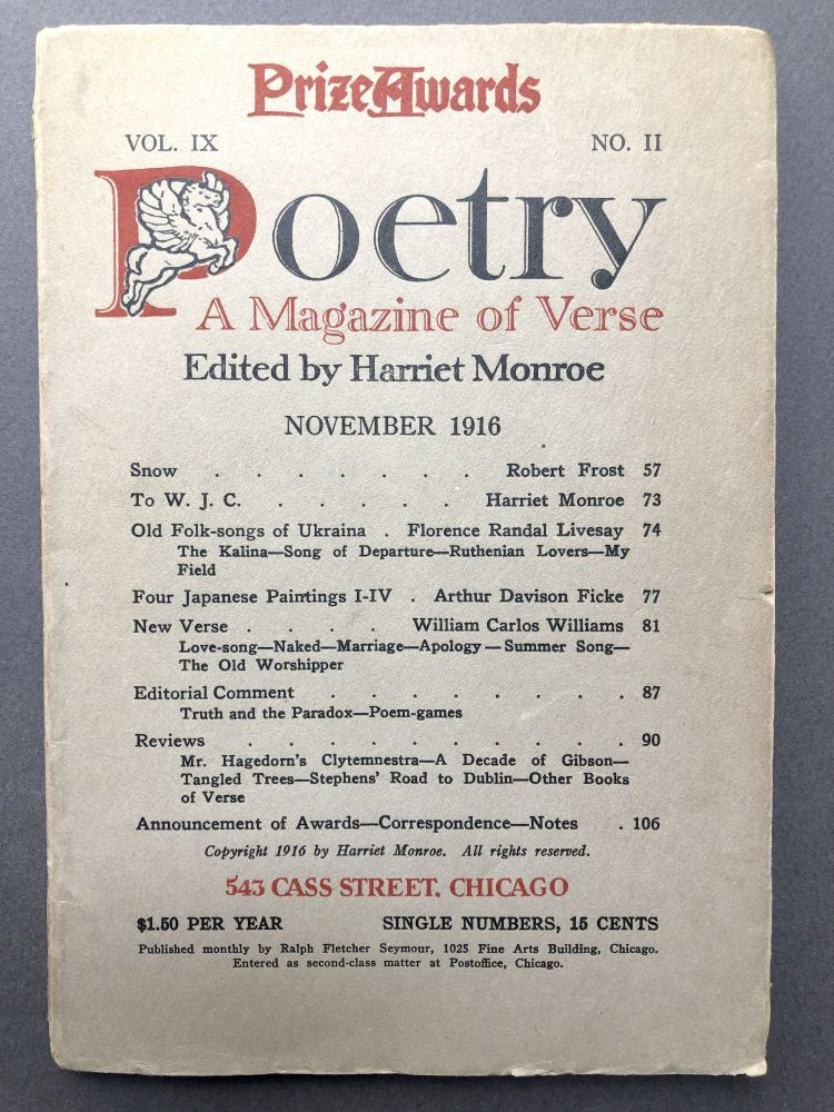 Poetry, A Magazine of Verse, November 1916 - inscribed by Robert Frost. Robert Frost, Harriet Monroe, T. S. Eliot, William Carlos Williams.