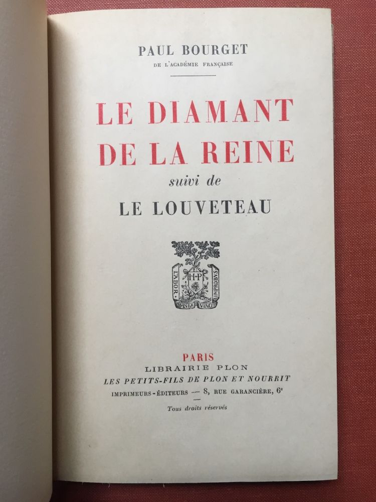 Le Diamant de la Reine, suivi de Le Louveteau - inscribed copy - no. 10 of 12 on Japon. Paul Bourget.